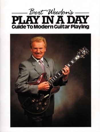 Bert Weedons Play In A Day: Guide To Modern Guitar Playing