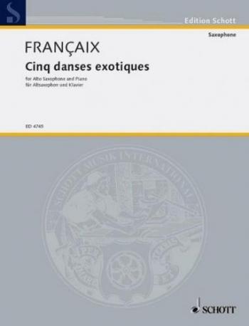 Cinq Dances Exotiques Et: Alto Saxophone and Piano