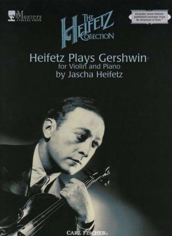 Heifetz Plays Gershwin: Violin and Piano
