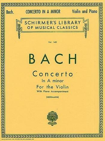 Concerto A Minor No. 1 Bwv1041: Violin & Piano (Schirmer)