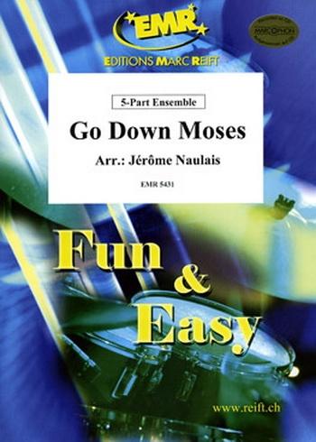 Go Down Moses:  5  Part Ensemble: Mixed Instruments : Score and Parts (Naulais)
