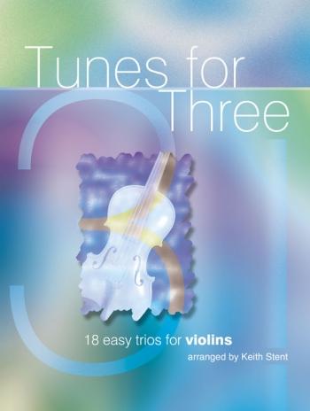 Tunes For Three: Violin: : Trio 8 Easy Trios For Violin