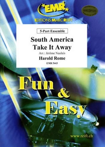 South America Take It Away:  5  Part Ensemble: Mixed Instruments : Score and Parts (Naulais)