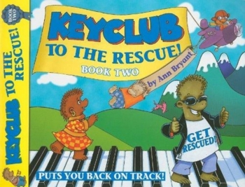 Keyclub To The Rescue: Book 2