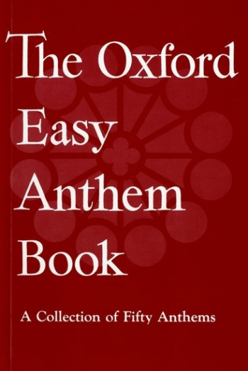 The Oxford Easy Anthems Book: Vocal SATB