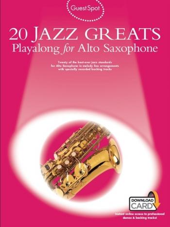Guest Spot: 20 Jazz Greats: Alto Sax: Book & Audio Download