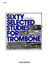 60 Selected Studies: Book 1: Trombone (Carl Fischer)