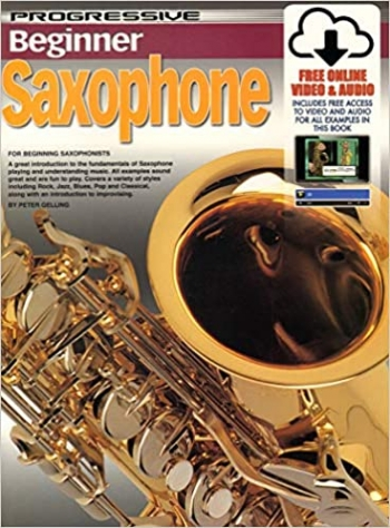 Progressive Beginner Saxophone: Book & CD (Gelling)