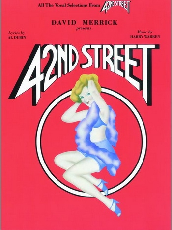 42nd Street: Vocal Selection: Piano Vocal Guitar