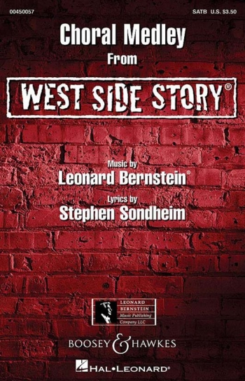 Choral Medley From West Side Story: Vocal: Satb (Bernstein  Arranger Len Thomas)