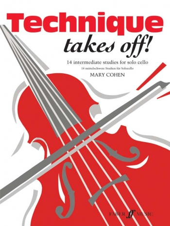 Technique Takes Off: Cello (Cohen) (Faber)
