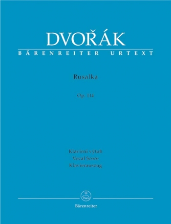 Rusalka: Vocal Score