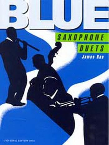 Blue Saxophone Duets (Eb or Bb)