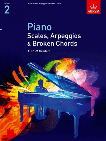 ABRSM Piano Scales, Arpeggios And Broken Chords Grade 2