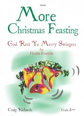 More Christmas Feasting: God Rest Ye Merry Swingers: For Flexible Ensemble: Cello
