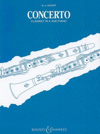 Clarinet Concerto: A Major: K622: A Clarinet & Piano (Boosey & Hawkes)