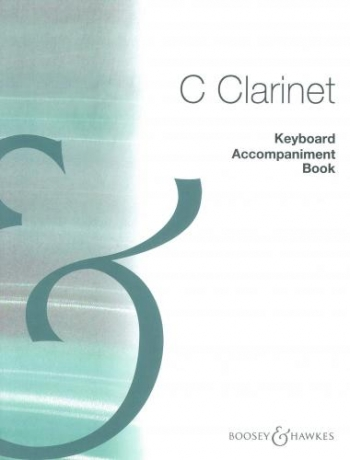 C Clarinet: Keyboard Accompaniment Book: Clarinet: Piano Accompaniment