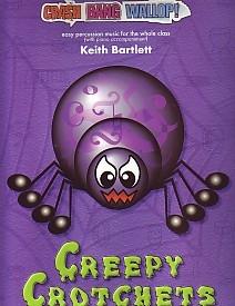 Crash Bang Wallop: Creepy Crotchets