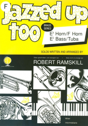 Jazzed Up Too: French Horn & Piano (ramskill)