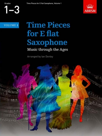 Time Pieces For Alto Saxophone Vol.1: Sax & Piano (ABRSM)