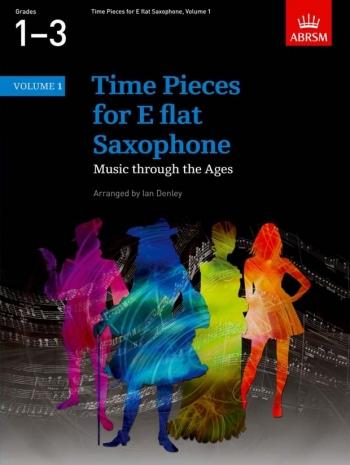 Time Pieces For Alto Saxophone Vol.1: Sax & Piano (ABRSM)
