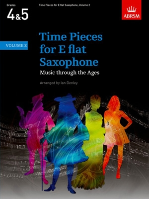 Time Pieces For Alto Saxophone Vol.2: Sax & Piano (ABRSM)