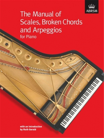 ABRSM: Manual Of Scales Broken Chords And Arpeggios: Piano