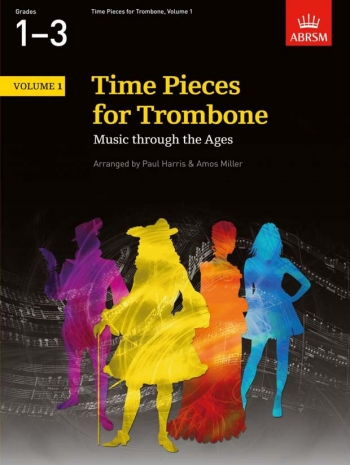 Time Pieces For Trombone Vol.1: Trombone & Piano (ABRSM)