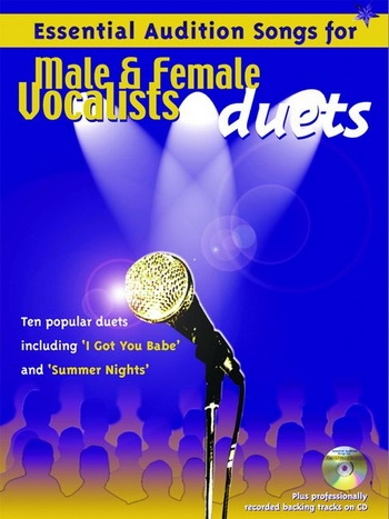 Essential Audition Songs For Male and Female Vocalists Duets