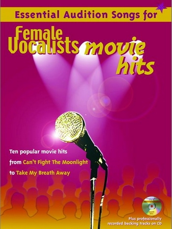 Essential Audition Songs For Female Vocalists Movie Hits