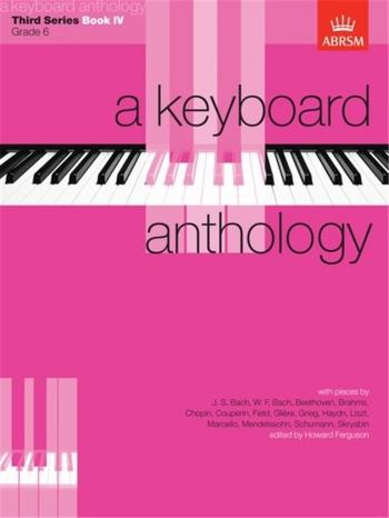Keyboard Anthology: 3rd Series: Book 4: Piano (ABRSM)