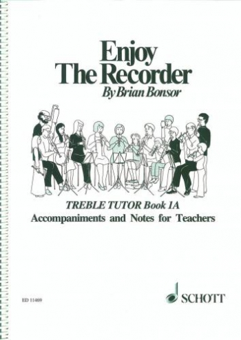 Enjoy The Recorder: Book 1a: Treble Recorder: Teachers Book