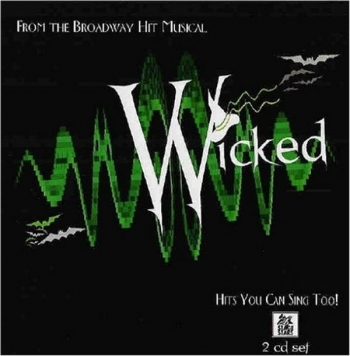 Stage Wars: Wicked: Cd Background Tracks: With and With Vocals and Lyrics