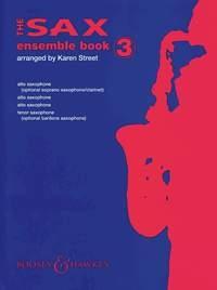 Sax Ensemble Book: Saxophone Ensemble: Book 3  [A(S)A/A/T(Bar)]