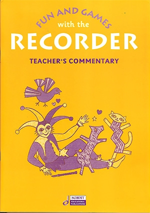 Fun And Games With The Descant Recorder: Teachers