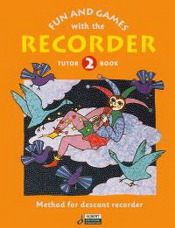 Fun And Games With The Descant Recorder: Book  2: Tune Book
