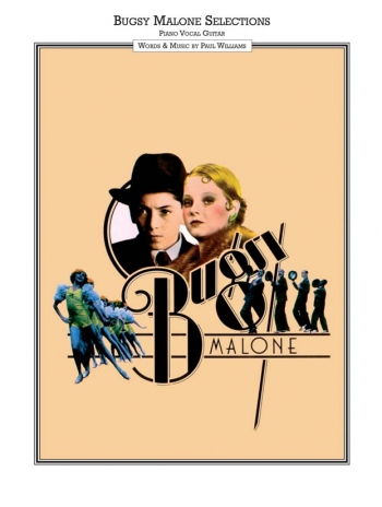 Bugsy Malone Selections: Film Selections: Piano Vocal Guitar
