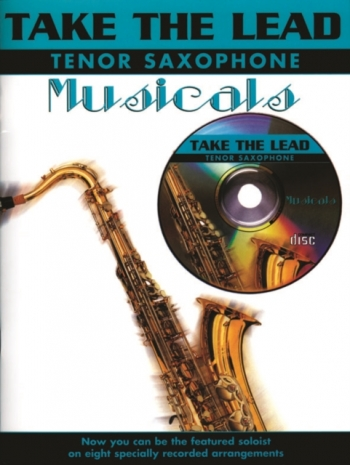 Take The Lead: Musicals: Tenor Sax: Book & CD