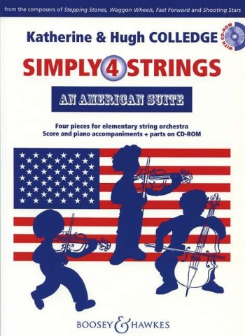 Simply 4 Strings: An American Suite -Strings: Score & Parts (Colledge)