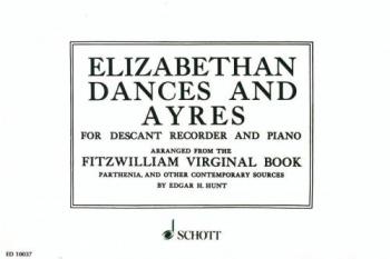 Elizabethan Dances And Ayres: Descant Recorder and Piano