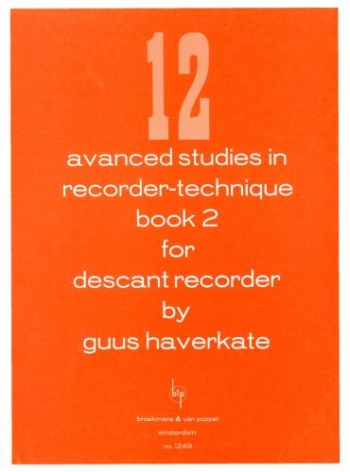 12 Advanced Studies In Recorder Technique: 2: Descant Recorder