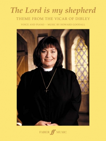 Lord Is My Shepherd: Theme From The Vicar Of Dibley: Voice and Piano: Single