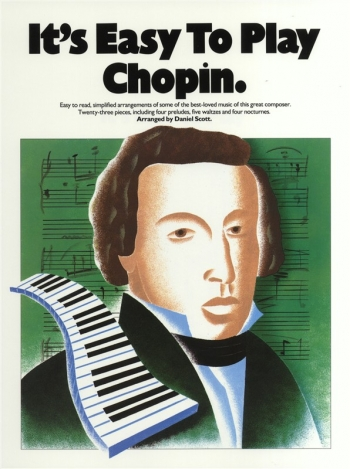 Its Easy To Play Chopin: Easy: Piano