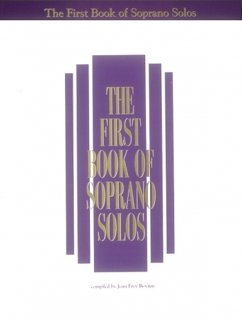 First Book Of Soprano Solos: Voice & Piano