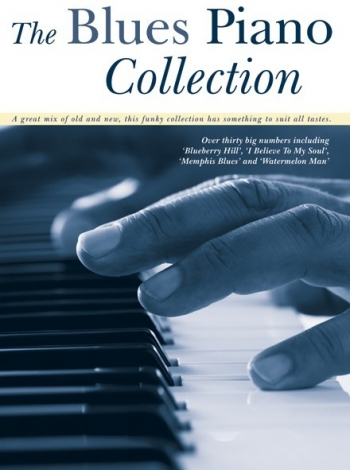 The Blues Collection: Solo Piano