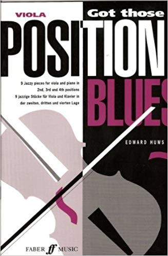 Got Those Position Blues: Viola and Piano (huws Jones)