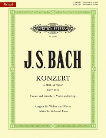 Concerto A Minor  No.1 Bwv1041: Violin & Piano (Peters)
