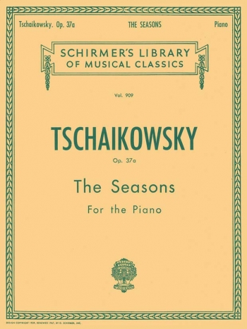 Seasons Op.37A: Piano (Schirmer Ed)
