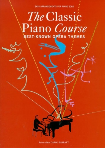 Classic Piano Course Best Known Opera Themes