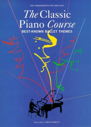 Classic Piano Course Best Known Ballet Themes